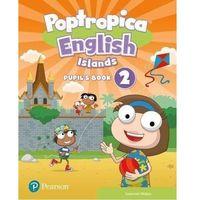 Książki do nauki języka, Poptropica English Islands 2. Pupils Book + Online World Access Code - książka
