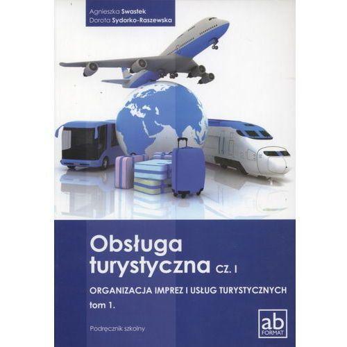 Biblioteka motoryzacji, Obsługa turystyczna cz. I Organizacja imprez i usług turystycznych tom 1 (opr. miękka)