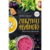 E-booki, Zatrzymaj Hashimoto - Marek Zaremba (MOBI)