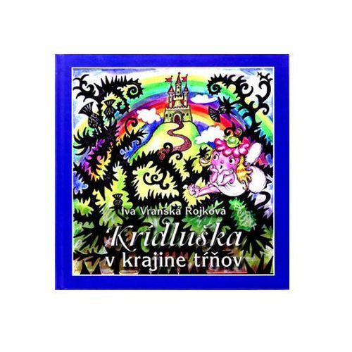 Pozostałe książki, Krídluška v krajine tŕňov Iva Vranská Rojková