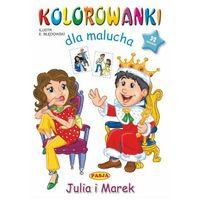 Książki dla dzieci, Julia i marek. kolorowanki dla malucha (opr. miękka)