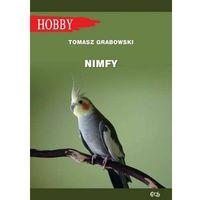 Hobby i poradniki, Nimfy (opr. miękka)