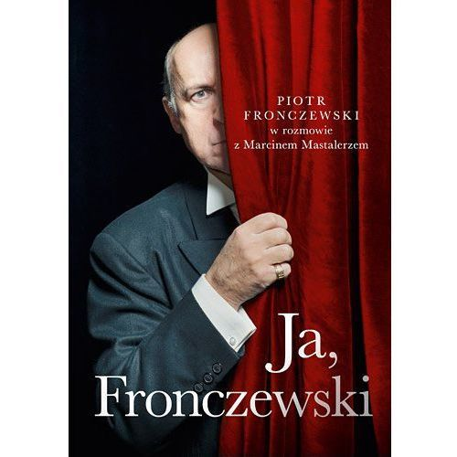 Pozostałe książki, Ja, Fronczewski - Dostawa zamówienia do jednej ze 170 księgarni Matras za DARMO (opr. twarda)