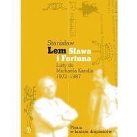 E-booki, Sława i Fortuna. Listy do Michaela Kandla - Stanisław Lem