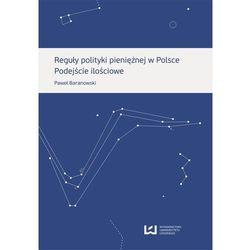 Reguły polityki pieniężnej w Polsce (opr. miękka)