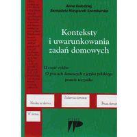 Językoznawstwo, Konteksty i uwarunkowania zadań domowych (opr. miękka)