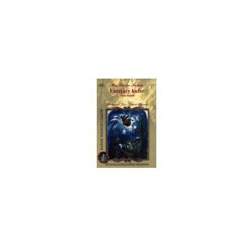 Książki dla dzieci, Baśnie wszech czasów. Latający kufer i inne baśnie (opr. broszurowa)