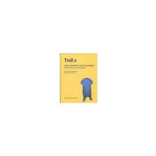 Pozostałe książki, Troll 2 Język szwedzki Teoria i praktyka (opr. miękka)