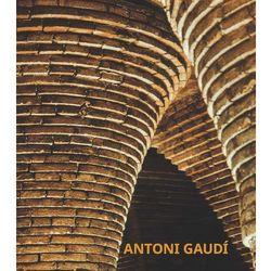 Antoni Gaudi - Praca zbiorowa