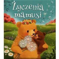 Literatura młodzieżowa, Życzenia mamusi - Takako Fisher (ilustr.), Rose Bunting - książka (opr. kartonowa)