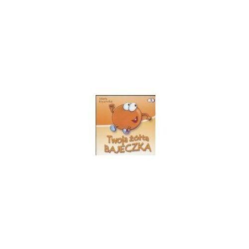 Książki dla dzieci, Twoja żółta bajeczka (opr. kartonowa)