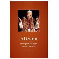 Hobby i poradniki, Terminarz AD 2019 ze świętym papieżem JP II - Praca zbiorowa (opr. twarda)