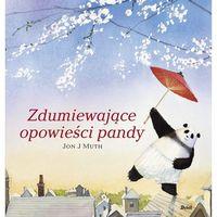 Książki dla dzieci, Zdumiewające opowieści pandy - Jon J. Muth (opr. twarda)
