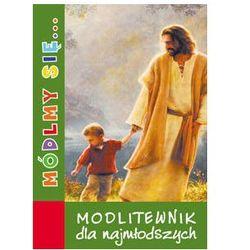 Módlmy się…Modlitewnik dla najmłodszych (opr. miękka) Wyprzedaż 11/17 (-33%)