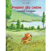 Książki dla dzieci, Prezent dla ciebie. Darmowy odbiór w niemal 100 księgarniach! (opr. twarda)