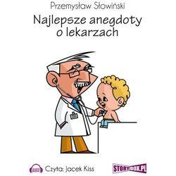 Najlepsze anegdoty o lekarzach - Przemysław Słowiński