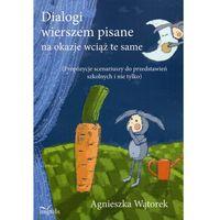 Książki dla dzieci, Dialogi wierszem pisane na okazje wciąż te same (opr. miękka)