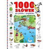 Książki dla dzieci, 1000 słówek po polsku i angielsku (opr. miękka)
