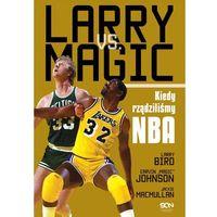 E-booki, Larry vs Magic. Kiedy rządziliśmy NBA