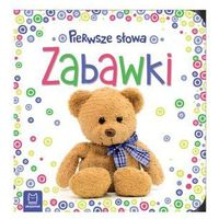 Książki dla dzieci, Pierwsze słowa maluszka Zabawki - Praca zbiorowa (opr. kartonowa)