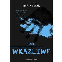 Książki dla młodzieży, DANE WRAŻLIWE - Ewa Nowak OD 24,99zł DARMOWA DOSTAWA KIOSK RUCHU