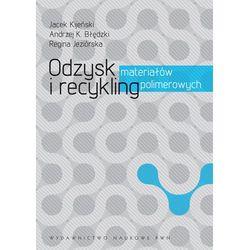 Odzysk i recykling materiałów polimerowych (opr. kartonowa)