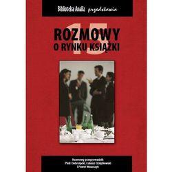Rozmowy o rynku książki 15 - Piotr Dobrołęcki - ebook
