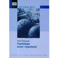 Psychologia, Krótkie wykłady z psychologii Psychologia pracy i organizacji (opr. miękka)