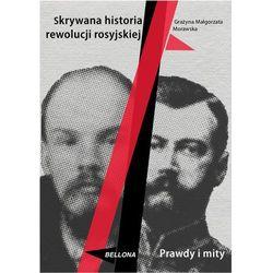 Skrywana historia rewolucji rosyjskiej (opr. twarda)