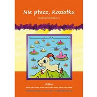 Lektury szkolne, L. Nie płacz, Koziołku + zakładka do książki GRATIS (opr. broszurowa)