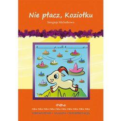 L. Nie płacz, Koziołku + zakładka do książki GRATIS (opr. broszurowa)