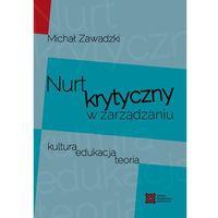 Biblioteka biznesu, Nurt krytyczny w zarządzania (opr. miękka)
