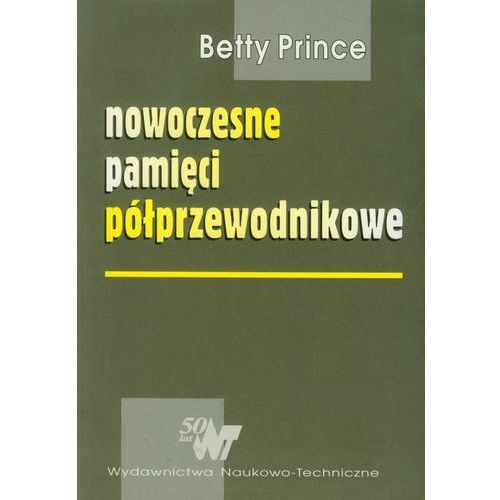 Leksykony techniczne, Nowoczesne pamięci półprzewodnikowe (opr. broszurowa)