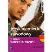 Leksykony techniczne, Język niemiecki w branży fryzjersko-kosmetycznej. Zeszyt ćwiczeń (opr. broszurowa)