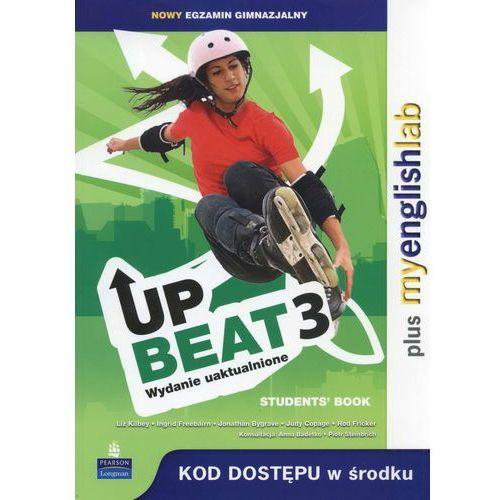 Książki do nauki języka, Upbeat 3 (wydanie uaktualnione), Student's Book (podręcznik) plus MyEnglishLab (opr. miękka)