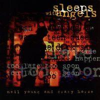 Pozostała muzyka rozrywkowa, SLEEPS WITH ANGELS - Neil&crazy Horse Young (Płyta CD)