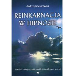 Reinkarnacja w hipnozie (opr. miękka)
