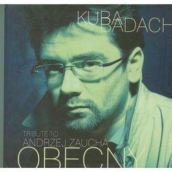 Tribute to Andrzej Zaucha. Obecny (książka + CD)