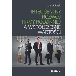 Inteligentny rozwój firmy rodzinnej a współczesne. (opr. broszurowa)