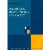 Matematyka, Rachunek rózniczkowy i całkowy t.1 (opr. miękka)