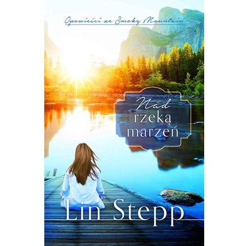 E-booki, Nad rzeką marzeń - Lin Stepp