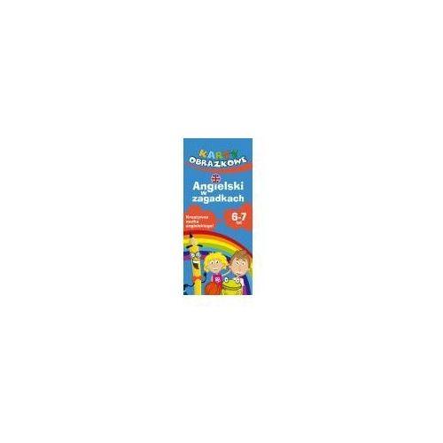 Literatura młodzieżowa, Karty obrazkowe Angielski w zagadkach 6-8 lat (opr. kartonowa)