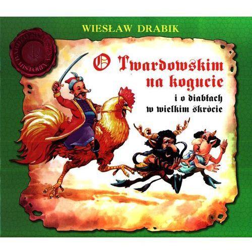 Książki dla dzieci, O Twardowskim na kogucie i o diabłach - Skrzat (opr. broszurowa)