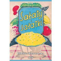 Sałaty i sałatki - Kiewnarska Elżbieta - książka