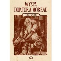 Poezja, Wyspa doktora Moreau - Wells Herbert George (opr. broszurowa)
