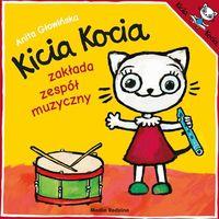 Książki dla dzieci, Kicia Kocia zakłada zespół muzyczny (opr. miękka)