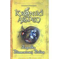 Książki dla dzieci, ZAGADKA DIAMENTOWEJ DOLINY KRONIKI ARCHEO (opr. twarda)