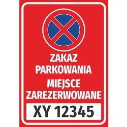 Naklejka zakaz parkowania, miejsce zarezerwowane, z polem na nr rejestracyjny pojazdu