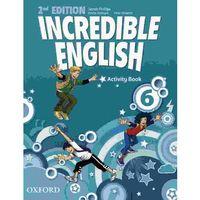 Książki do nauki języka, Incredible English 6 SP Ćwiczenia 2E. Język angielski (opr. miękka)
