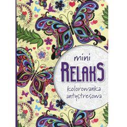 Mini relaks. Kolorowanka antystresowa + zakładka do książki GRATIS
